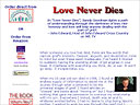 Love Never Dies: A Mother's Journey from Loss to Love - by Sandy Goodman